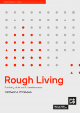 Rough Living: Surviving Violence and Homelessness - Cover